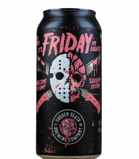 Sudden Death It's Friday My Dudes! CANS 44cl