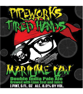 Pipeworks / Tired Hands MariLime Law 65cl