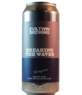 Evil Twin Breaking The Waves CANS 47cl