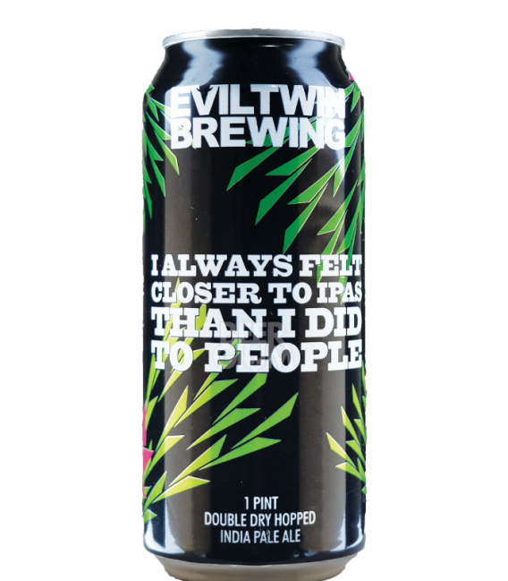 Evil Twin I Always Felt Closer to IPAs Than I Did to People 47cl