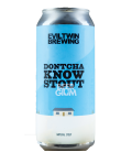 Evil Twin Dontcha Know CANS 47cl