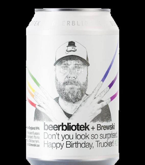 BeerBliotek/Brewski Don't You Look So Surprised, Happy Birthday, Trucker CANS 33cl