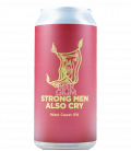 Pomona Island Strong Men Also Cry CANS 44cl