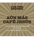 Evil Twin Aun Mas Cafe CROWLER 50cl