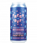 Interboro Fresh to Def CANS 47cl
