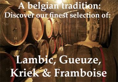 A belgian tradition: lambic, gueuze, kriek & framboise